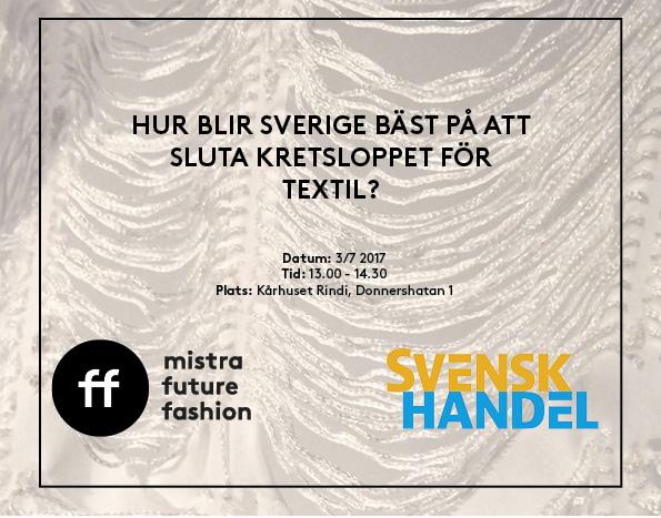 Hur blir Sverige bäst på att sluta kretsloppet för textil? Mistra Future Fashion på Almedalen 2017